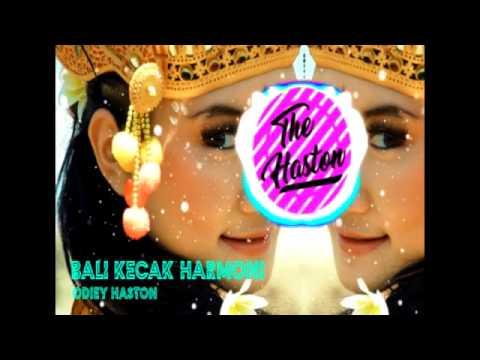 Bali Kecak Harmony (HASTON REMIX)