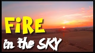 FIRE in the SKY | Cinematic Sunset | FPV
