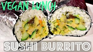 SUSHI BURRITO (EASY VEGAN LUNCH TO GO) | Cheap Lazy Vegan