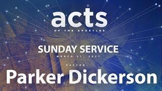 Sunday Service - March 21, 2021 - 9:30 AM