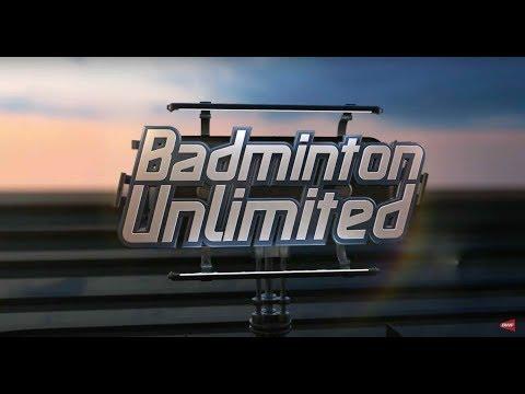 Badminton Unlimited 2017 | Episode 195