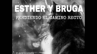 BRUGA(FT.ESTHER) - PERDIENDO EL CAMINO RECTO