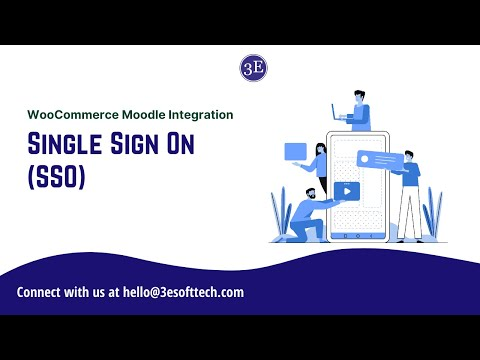 WooCommerce Moodle Integration - Single Sign On (SSO)|3E Software Solutions