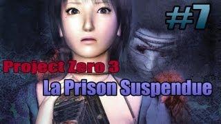 Project Zero 3 - Episode 7 - La prison suspendue | Let's Play FR