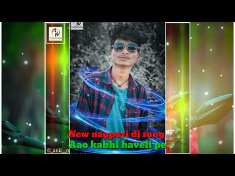 💞New Nagpuri Dj Song 💔Aao Kabhi Haveli Pe 💔New Hit Nagpuri Song💞