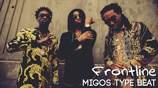 free migos ft yfn lucci type beat 2017 frontline culture