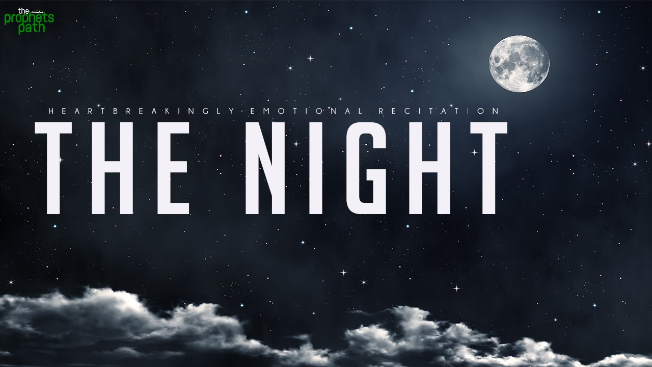 The Night: HEARTBREAKINGLY EMOTIONAL