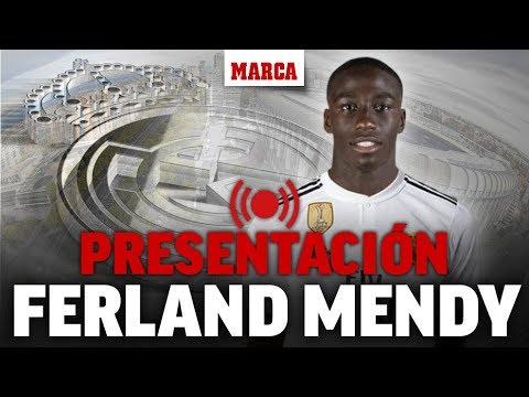 Presentación de Ferland Mendy como jugador del Real Madrid, en directo I Fichajes Real Madrid 2019