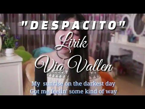 Despacito Via Vallen + Lirik Koplo