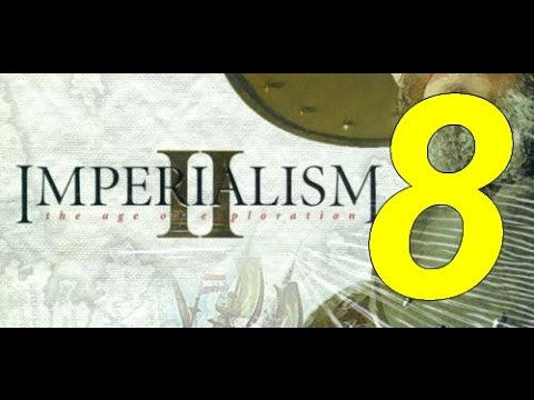 Imperialism 2: The age of exploration #08