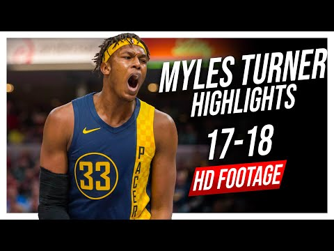 Pacers C Myles Turner 2017-2018 Season Highlights ᴴᴰ