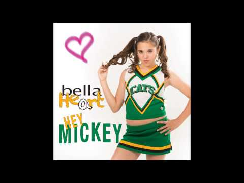Hey Mickey (You're So Fine) performed by Bella Heart 2013