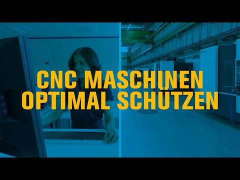 Wie Sie Ihre CNC-Fertigung optimal schützen