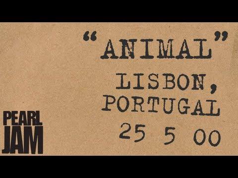 Animal - Live In Lisbon, Portugal (5/23/00) - Pearl Jam Bootleg Trivia