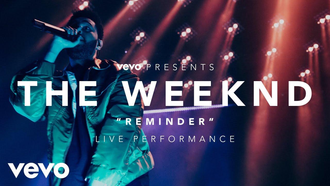 The Weeknd - Reminder (Vevo Presents)