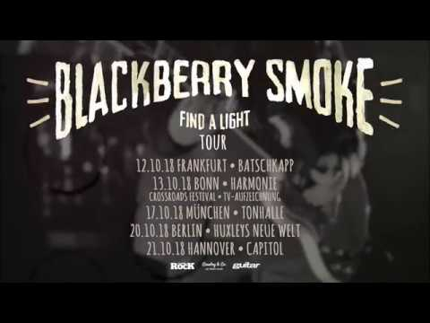 blackberry smoke find a light tour 2018 trailer youtube. Black Bedroom Furniture Sets. Home Design Ideas