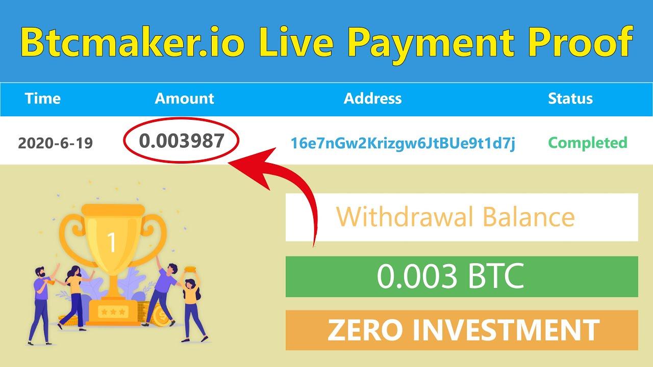 Btcmaker.io - New Bitcoin Faucet 0.003 BTC Live Withdrawal Payment ...