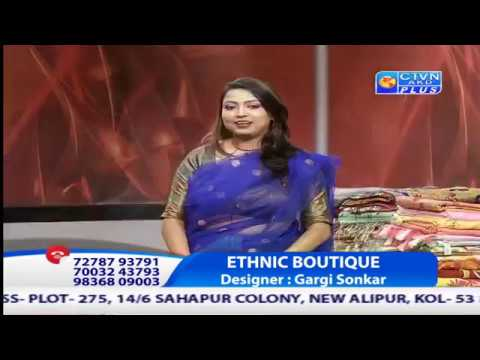 ETHNIC BOUTIQUE  CTVN Programme on Oct 27, 2018 at 4:30 PM