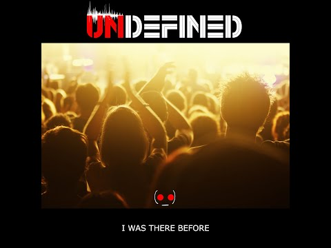 UNDEFINED - I Was There Before (#Chillout, #Instrumental)