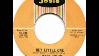 J. Frank Wilson And The Cavaliers - Hey Little One