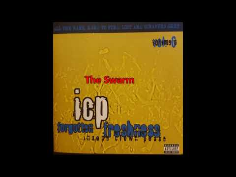Insane Clown Posse Forgotten Freshness VOL 6  Track 13 The Swarm Mp3
