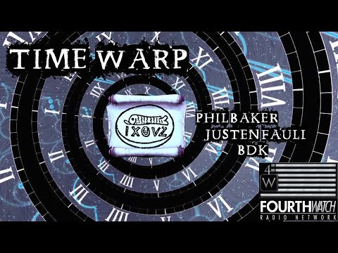 Time Warp With Phil Baker, Justen Faull, and BDK