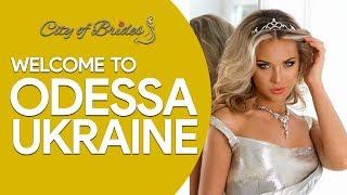 Welcome to Odessa Ukraine | City of Brides