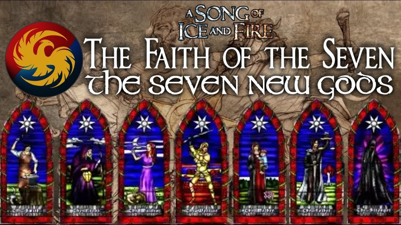 The Faith of the Seven | The Seven New Gods | GAME OF ...