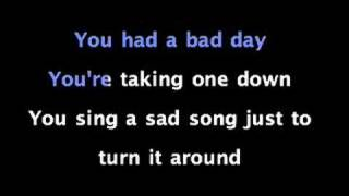 Sing along with Bad Day by Daniel Powter with this video.