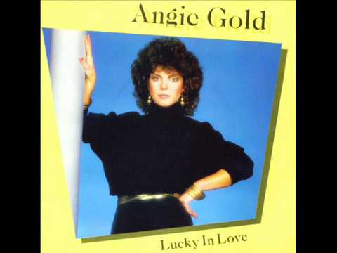 Angie Gold - Lucky In Love (1982)