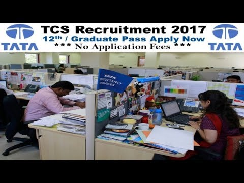 Tata Consultancy Services Limited (TCS) Recruitment 2017 | 10-12th pass jobs | Private Jobs
