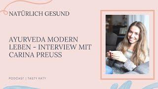 Ayurveda modern Leben - Interview mit Carina Preuß vom Ayurveda Parkschlösschen | Natürlich Gesund