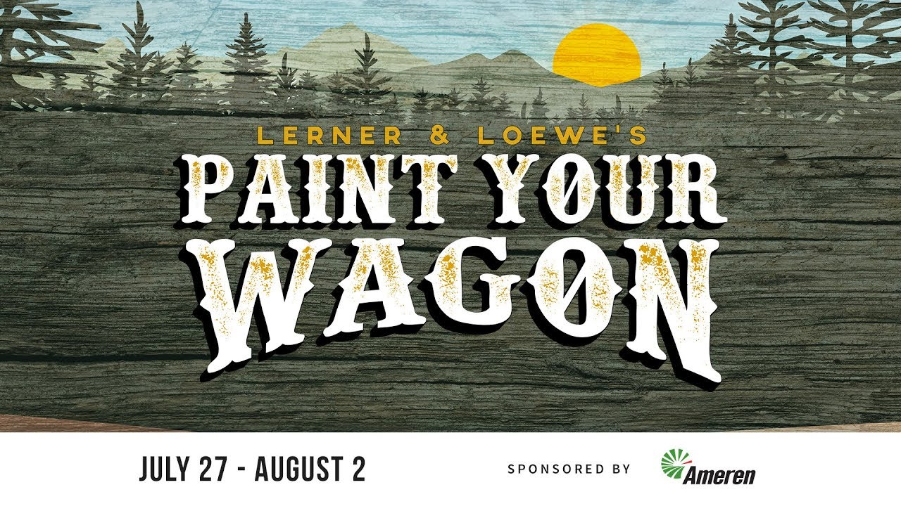Paint Your Wagon At The Muny Youtube