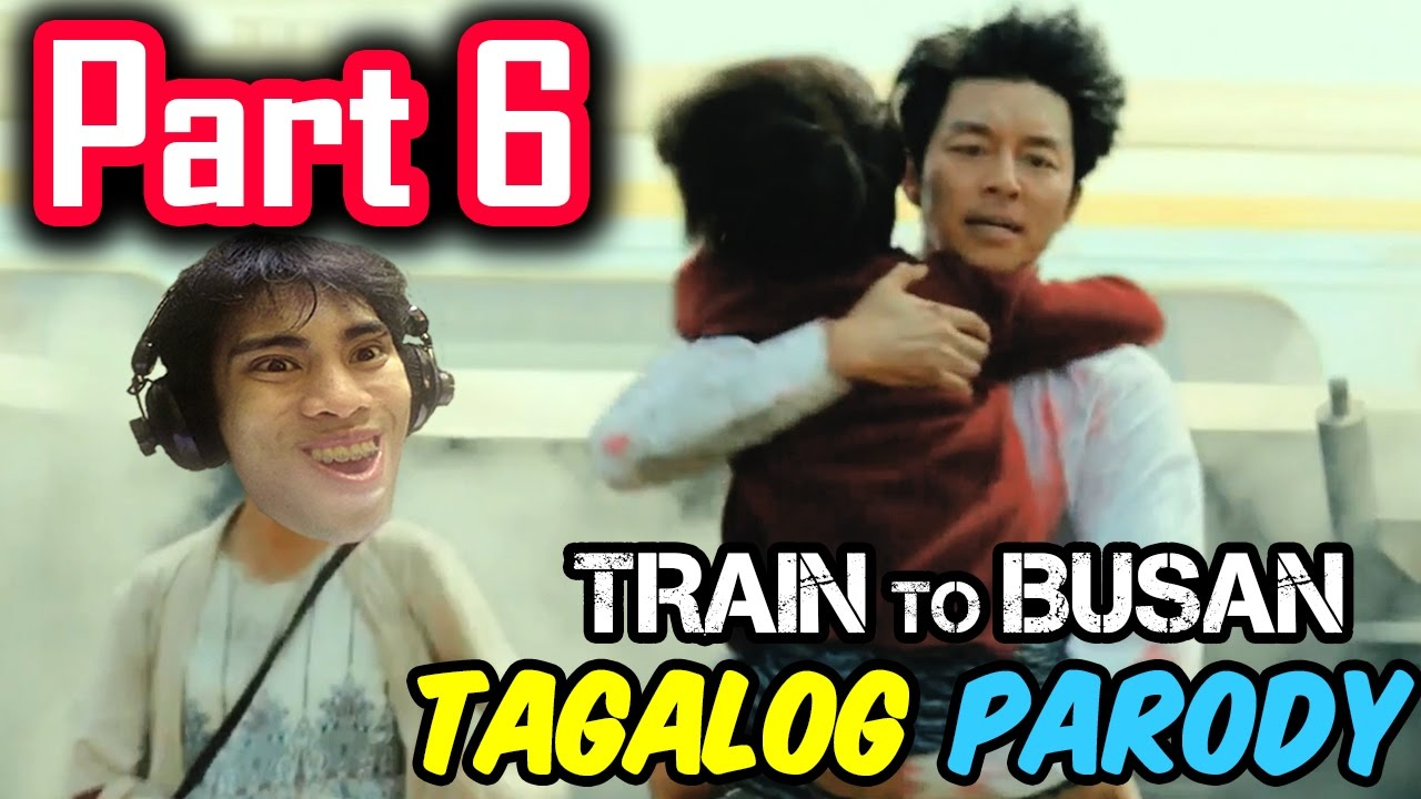 Train To Busan Parody | PART 6 (Tagalog / Filipino Dub) - GLOCO