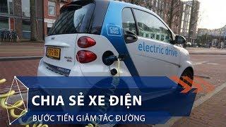Chia sẻ xe điện - Bước tiến giảm tắc đường | VTC1