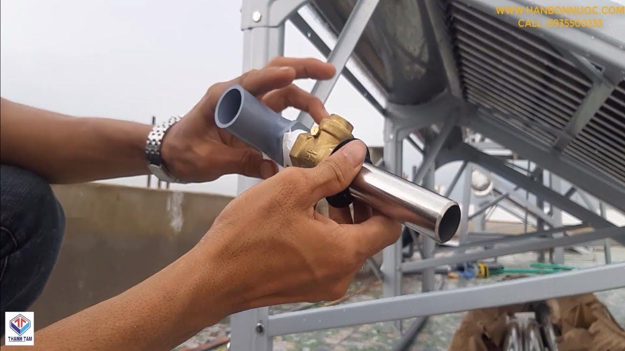 Cách lắp đặt van một chiều máy nước nóng năng lượng mặt trời