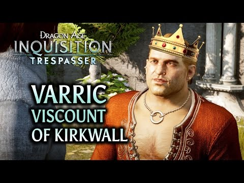 Dragon Age: Inquisition - Trespasser DLC - Varric the Viscount of Kirkwall