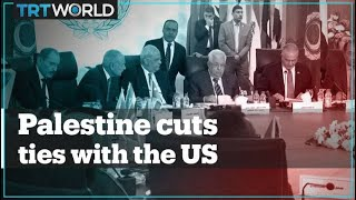 Palestinian President Mahmoud Abbas cuts ties with US and Israel