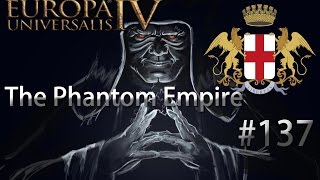 The Phantom Empire Eu4 Genoa #137 More Tartar Sauce For Crimea