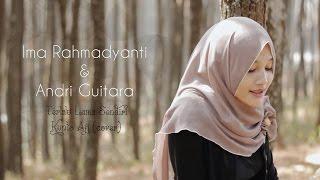 Terlalu Lama Sendiri - Kunto Aji (cover by Ima, Andri Guitara)