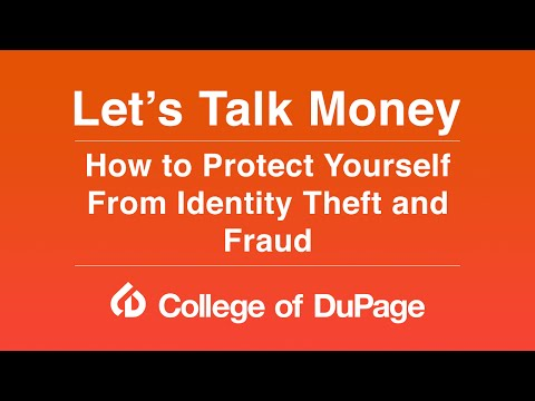 Let's Talk Money: How To Protect Yourself From Identity Theft And Fraud