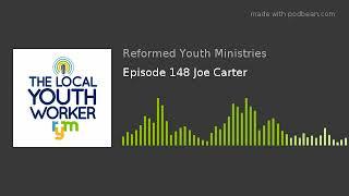 Episode 148 Joe Carter