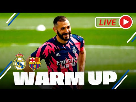 EL CLÁSICO warm-up! | Real Madrid vs Barcelona