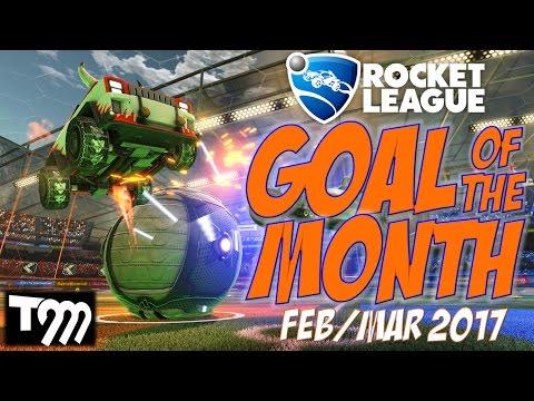 GOAL OF THE MONTH FEB/MAR 2017 - Rocket League