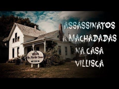 Lugares Assombrados - Assassinatos a Machadadas na Casa Villisca