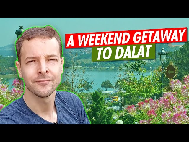 Is Dalat the perfect city to live in Vietnam ?