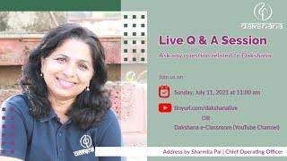 Live Q \u0026 A Session on Dakshana Program