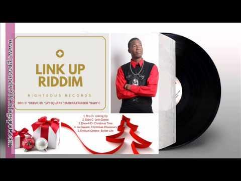Better Life - Emikule Green (Link Up Riddim) AUDIO