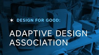 Shapeways Design For Good: Adaptive Design Association