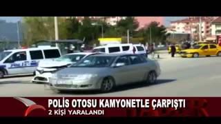 POLİS OTOSU KAMYONETLE ÇARPIŞTI